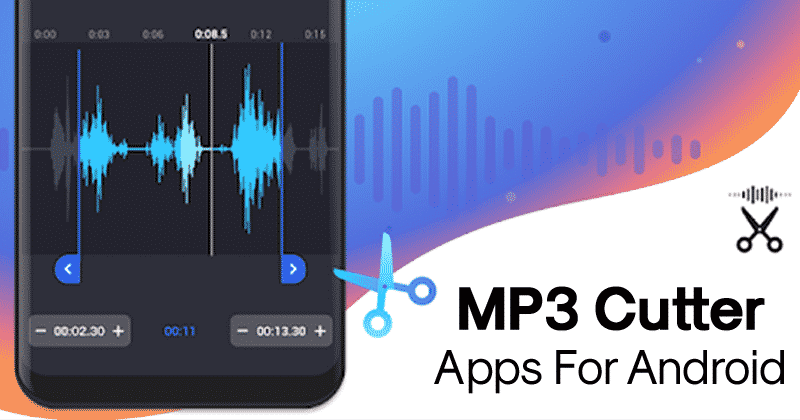 Top 5 Best MP3 Cutter Apps For Android 2019