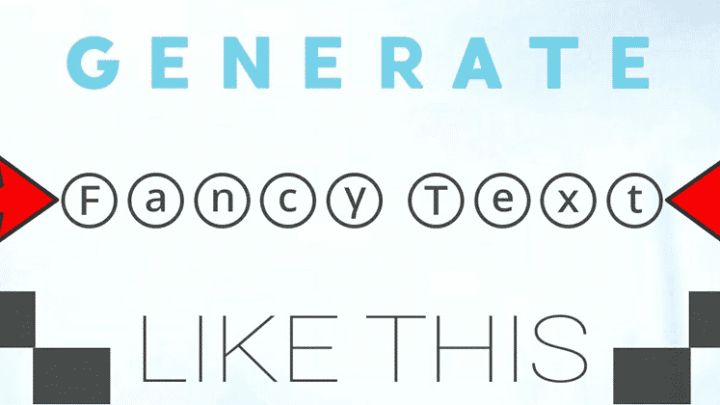 Best Fancy Text Generators – Cool Fonts & Stylish Letters