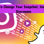 Change Your Snapchat, Instagram Username