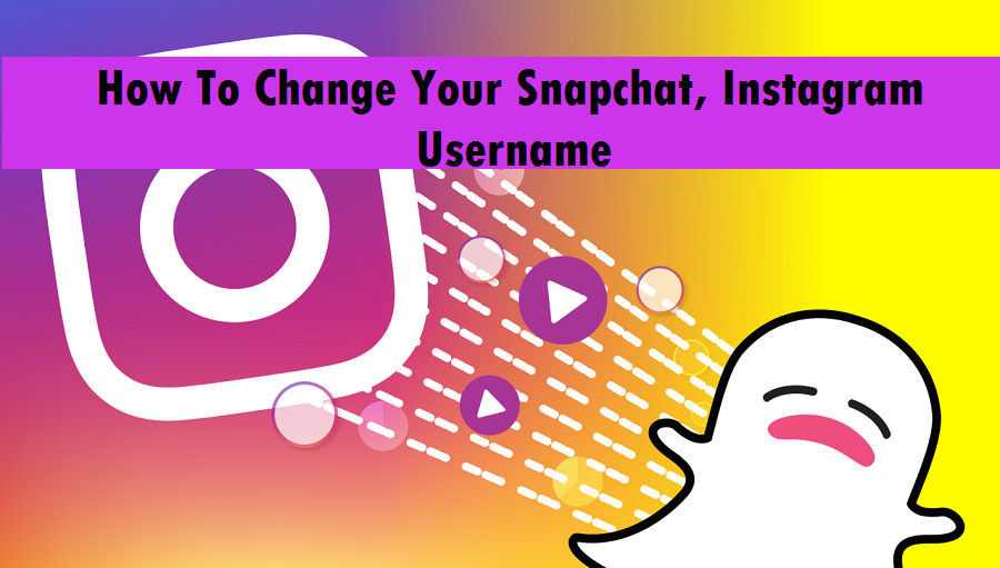 How To Change Your Snapchat, Instagram Username
