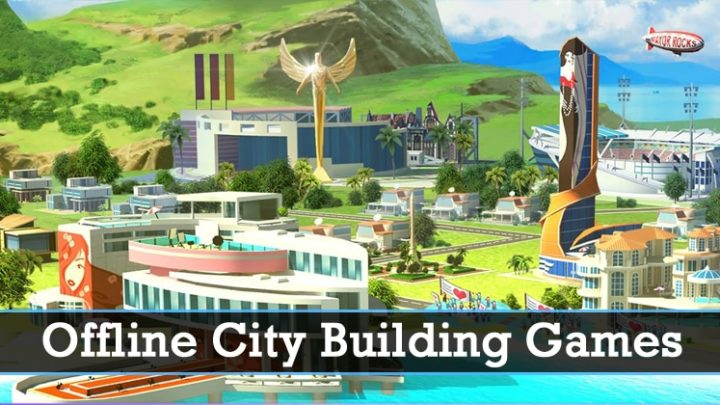 Top 5 Best Offline City Building Games For Android 2019