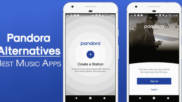 Top 5 Best Pandora Alternatives For Android