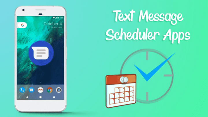 Top 5 Best Text Message Scheduler Apps For Android