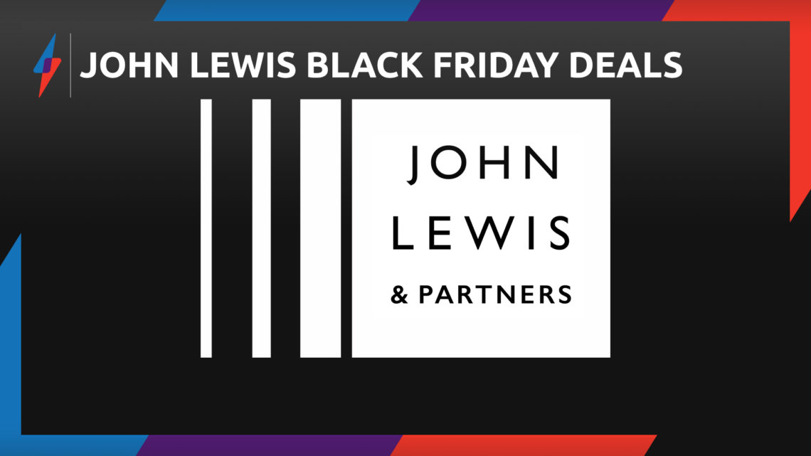 John Lewis Black Friday Deals – The Best Tech Offers from the UK Sale