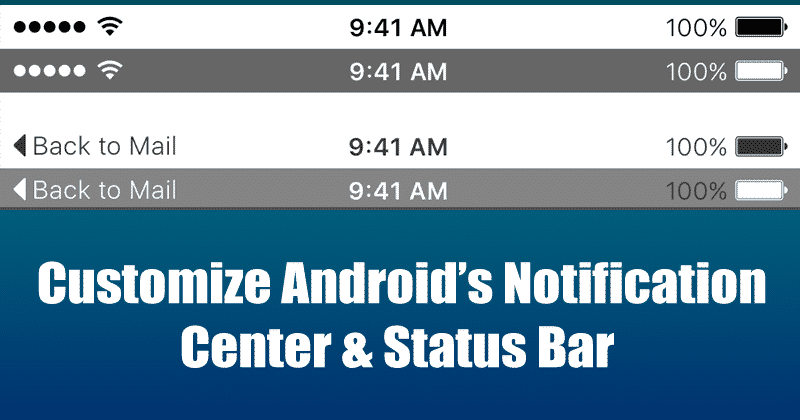 5 Best Android Apps To Customize Notification Center & Status Bar