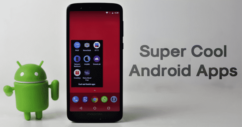 Top 10 Cool Android Apps in 2019 That You Don't Know About