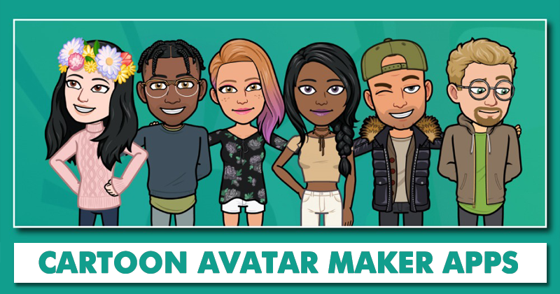 Top 5 Best Cartoon Avatar Maker Apps for Android