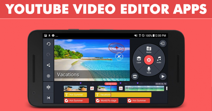 Best YouTube Video Editor Apps For Android