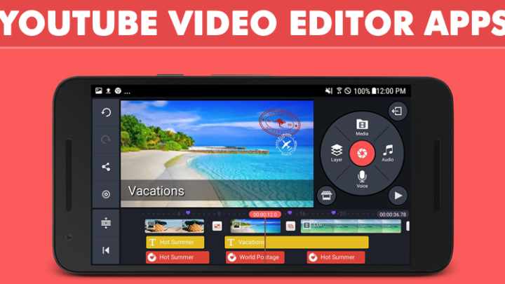 Top 10 Best YouTube Video Editor Apps For Android