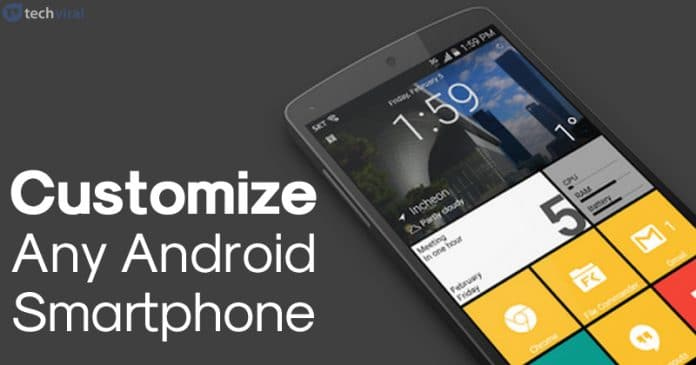 15 Best Apps To Customize Any Android Phone