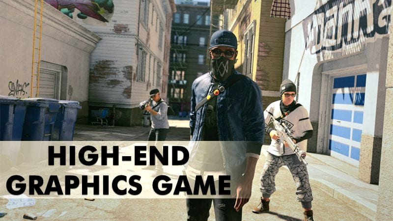 Best High-End Graphics Games 2019 You Will Love To Play On PC