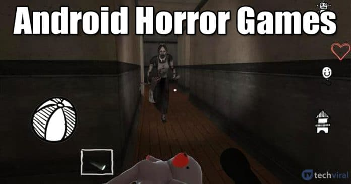 10 Best Horror Games For Your Android Smartphone