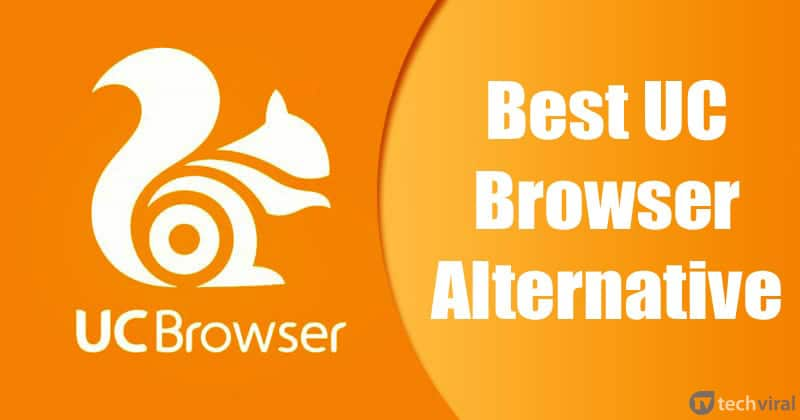 Top 15 Best UC Browser Alternative Web Browser For Android