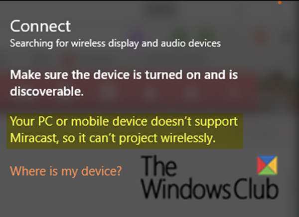 Windows-10-error-Your-PC-doesnt-support-Miracast.png