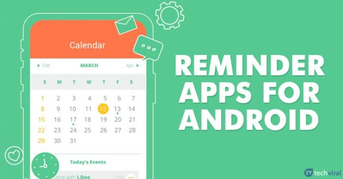 15 Best Reminder Apps For Android 2020