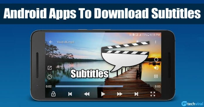 5 Best Android Apps To Download Subtitles