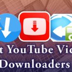 Best YouTube Downloaders