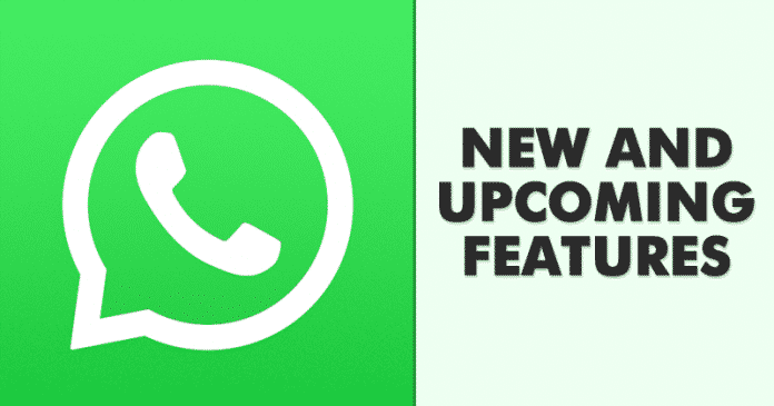 5 Best New & Upcoming Features of WhatsApp
