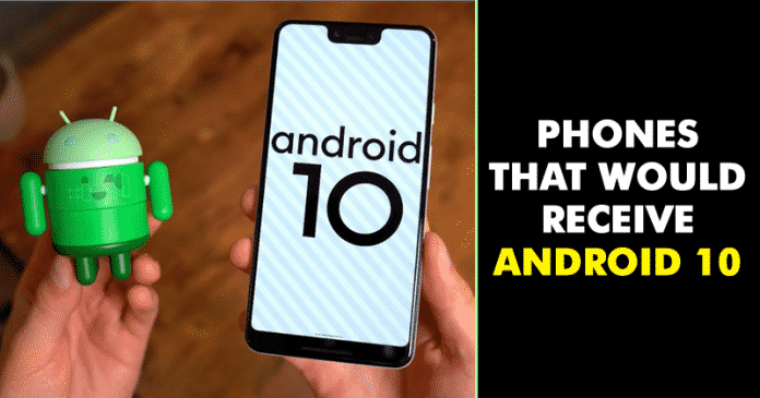 Here's The List Of Phones That Will Receive Android 10 Update