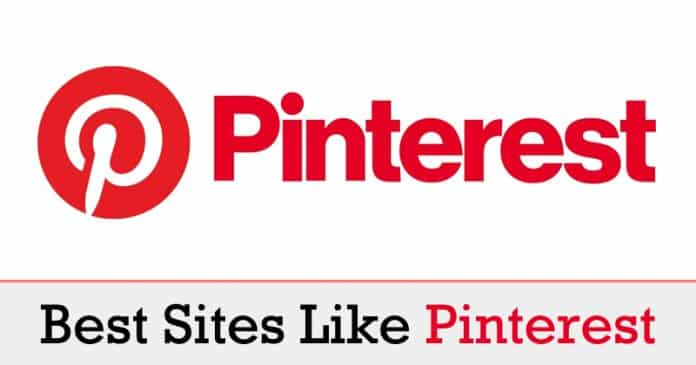 Top 10 Sites Like Pinterest That You Should Check Out Techinweb