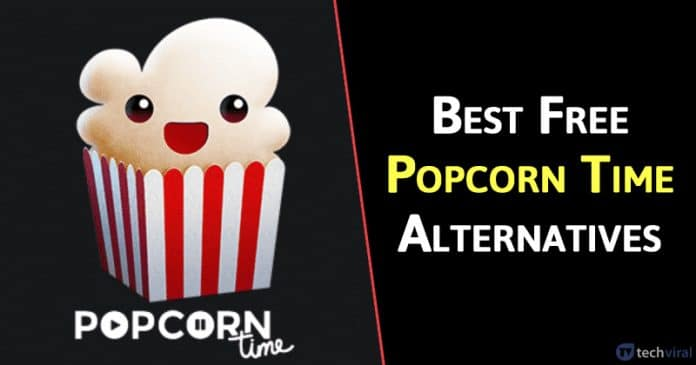 10 Best Popcorn Time Alternatives To Watch Movies Techinweb