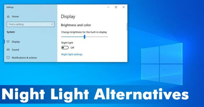 5 Best Windows 10 Night Light Alternatives 2020