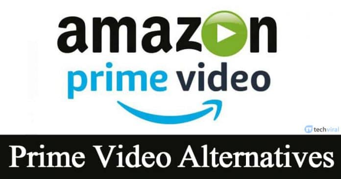 Amazon Prime Video Alternatives: Top Best Streaming Services 2020