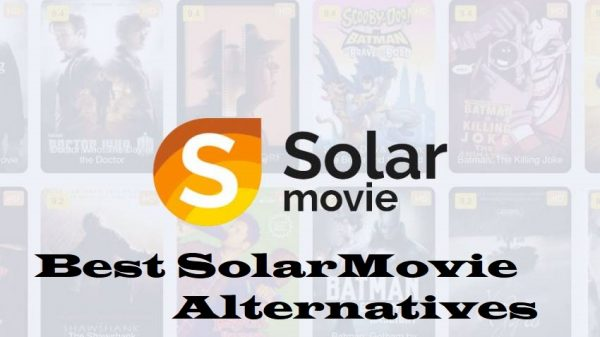 solarmovie alternative,solarmovie alternatives,best solarmovie alternative