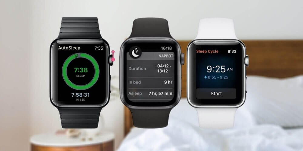 Best Sleep Apps for the Apple Watch users