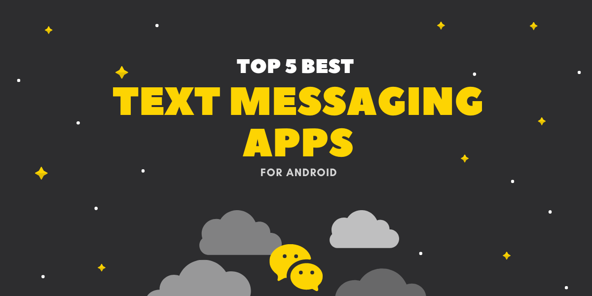 Best Texting & SMS Apps For Android