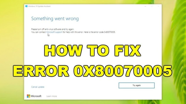 How to resolve Windows Error Code 0x80070005?