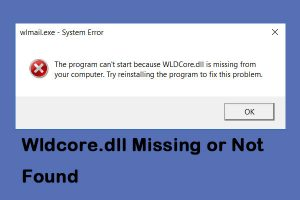 How can I fix the WLDCore.dll missing error?