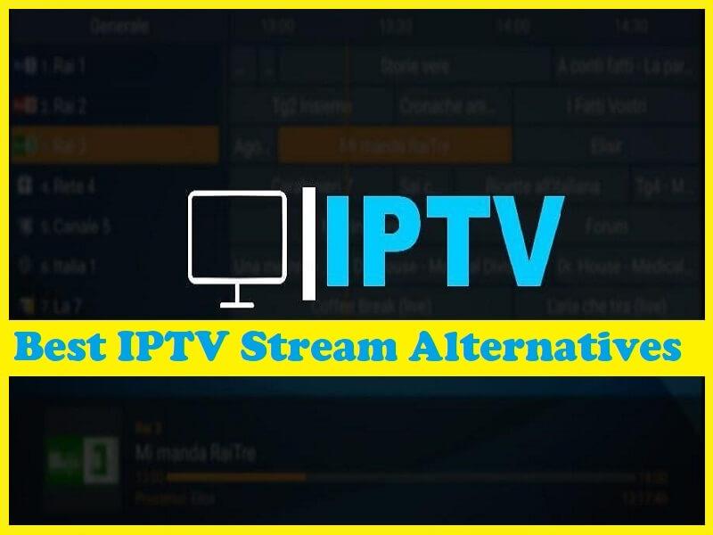 Best IPTV Stream Alternatives