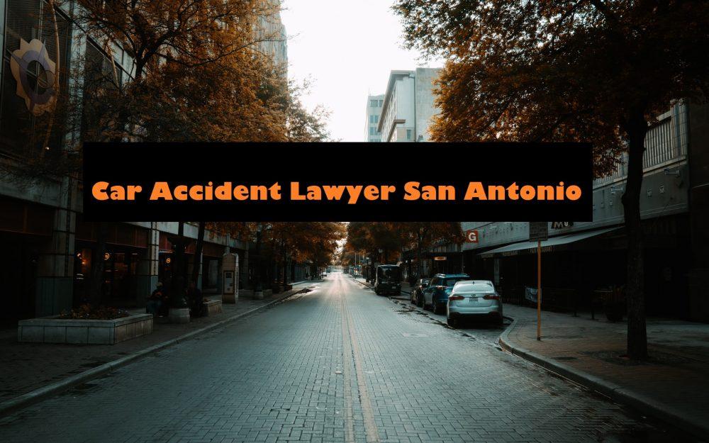 car accident lawyer san antonio